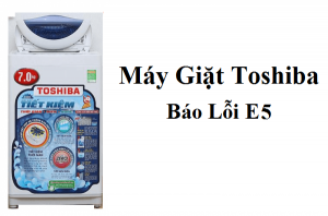 may-giat-toshiba-bao-loi-e5