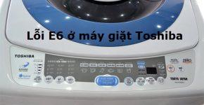may-giat-toshiba-bao-loi-e6