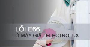 may-giat-electrolux-bao-loi-e66